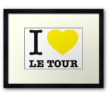 I ♥ LE TOUR Framed Print