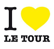 I ♥ LE TOUR Photographic Print