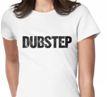 DUBSTEP (black) Womens Fitted T-Shirt