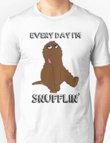 Everyday I'm Snufflin' Unisex T-Shirt