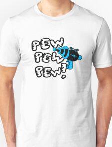 Pew pew pew! T-Shirt