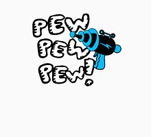 Pew pew pew! Unisex T-Shirt