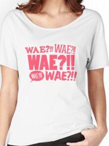 WAE??!! Women's Relaxed Fit T-Shirt