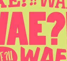 WAE??!! Sticker