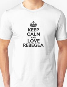 Keep Calm and Love REBEGEA T-Shirt