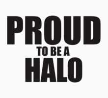 Proud to be a HALO Kids Clothes