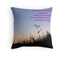 The Lord thy God is with Thee Withersoever Thou Goest Throw Pillow