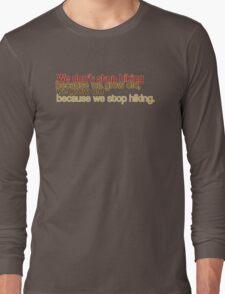 Hiker's Motto Long Sleeve T-Shirt