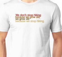Hiker's Motto Unisex T-Shirt