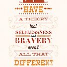 Selflessness and bravery by risarodil