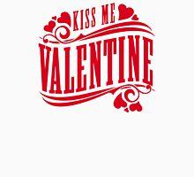Kiss me Valentine Unisex T-Shirt