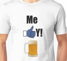 ME LIKEY BEER ! T-Shirt