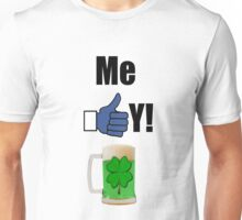 ME LIKEY GREEN BEER ! T-Shirt