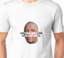 Pete Price - SNIFFING LINES AND SHAGGING NINES Unisex T-Shirt