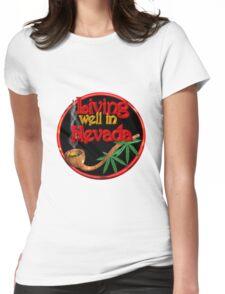 Living well in Nevada w/ cannabis/marijuana  Womens Fitted T-Shirt