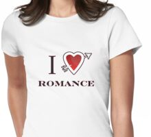 I love romance valentines day tee  Womens Fitted T-Shirt