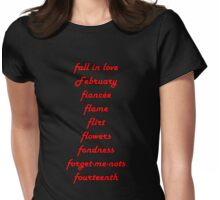 fall in love February fiancee flame flirt flowers fondness forget-me-nots fourteenth valentines day  Womens Fitted T-Shirt