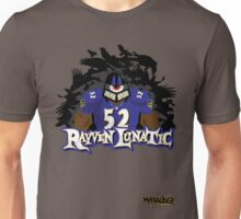 Rayven Lunatic, the one and only Ray Lewis!! Unisex T-Shirt