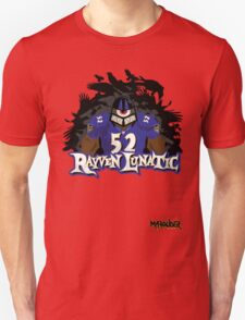Rayven Lunatic, the one and only Ray Lewis!! T-Shirt
