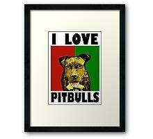 I Love Pitbulls Black Font Framed Print