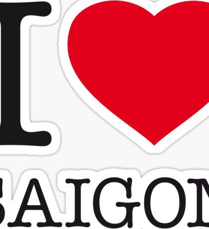 I ♥ SAIGON Sticker