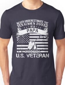 PAPA WHO IS ALSO A U.S. VETERAN Unisex T-Shirt