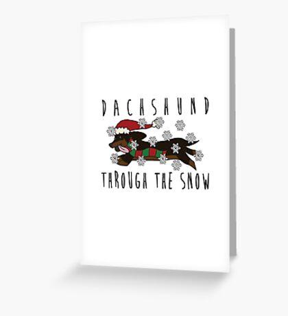 Dachshund Through the Snow Greeting Card
