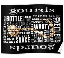 Gourd Typography 2 (Dark Background) Poster