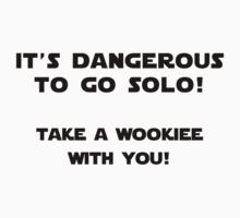 It's dangerous to go solo ! by Thomas Jarry