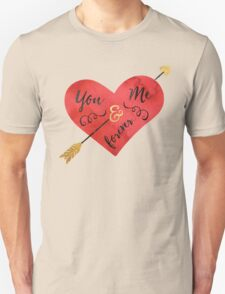 You and me forever T-Shirt