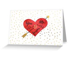 You and me forever Greeting Card