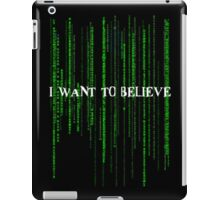 Who to believe? iPad Case/Skin