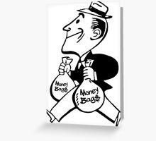 Mr. Money Bags Greeting Card