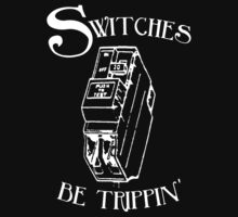 Switches be trippin' (for dark shirts) by Sharkcon