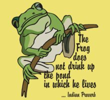 """Earth Day """"The Frog Does Not Drink Up The Pond In Which It Lives"""" Kids Clothes"""