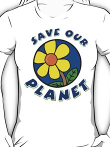 "Earth Day ""Save Our Planet"" T-Shirt"