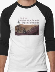 """Earth Day """"Be At One With The Dust Of The Earth..."""" Men's Baseball ¾ T-Shirt"""