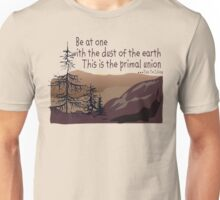 "Earth Day ""Be At One With The Dust Of The Earth..."" Unisex T-Shirt"