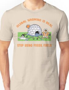 "Earth Day ""Global Warming is Real..."" Unisex T-Shirt"