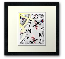 There's All the Time in the World Framed Print