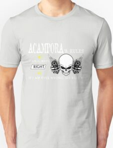 ACAMPORA Rule #1 i am always right If i am ever wrong see rule #1- T Shirt, Hoodie, Hoodies, Year, Birthday T-Shirt