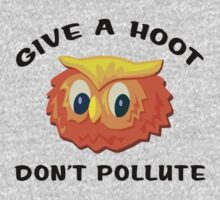 """Earth Day """"Give A Hoot Don't Pollute"""" Baby Tee"""