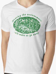 "Earth Day ""Ignoring The Environment Will Make Us Go Away"" Mens V-Neck T-Shirt"