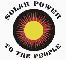 "Earth Day ""Solar Power To The People"" Kids Clothes"