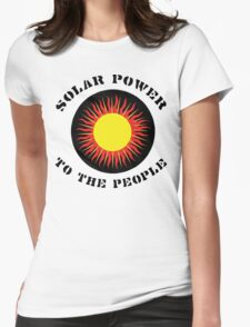 """Earth Day """"Solar Power To The People"""" Womens Fitted T-Shirt"""
