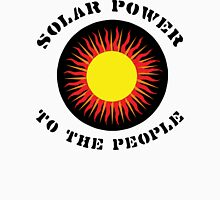 "Earth Day ""Solar Power To The People"" Unisex T-Shirt"