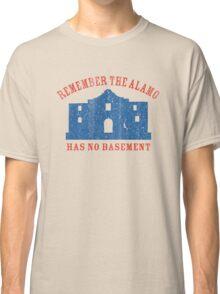 Vintage Alamo Has No Basement Classic T-Shirt
