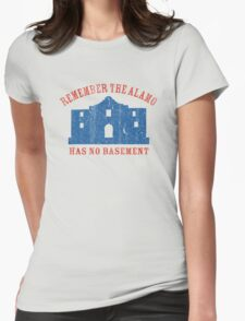 Vintage Alamo Has No Basement Womens Fitted T-Shirt