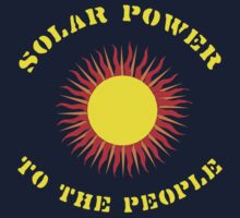 """Earth Day """"Solar Power - To The People"""" Dark Kids Clothes"""