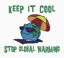 "Earth Day ""Keep It Cool - Stop Global Warming"" Kids Tee"